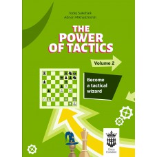 The Power of Tactics - Część 2: Become a Tactical Wizard - Adrian Mikhalchishin, Tadej Sakelsek (K-5774)