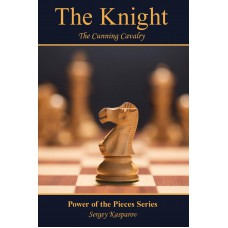 The Knight: The Cunning Cavalry - Sergey Kasparov (K-5791)
