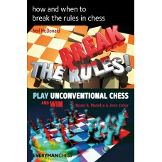 How and When to Break the Rules in Chess - Neil McDonald, Noam Manella (K-5802)