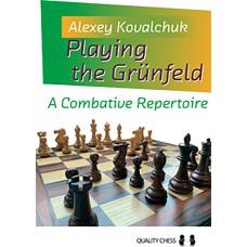 Playing the Grunfeld - Alexey Kovalchuk (K-5813)
