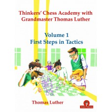 Thinkers' Chess Academy with Grandmaster Thomas Luther - Część 1: First Steps in Tactics - Thomas Luther (K-5816)