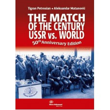 The Match of The Century: Ussr vs World: 50th Anniversary Edition - Tigran Petrosjan, Alexander Matanovic (K-5833)