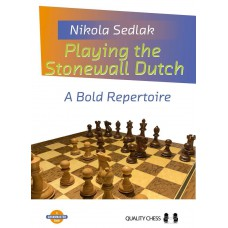 Playing the Stonewall Dutch - Nikola Sedlak (K-5856)