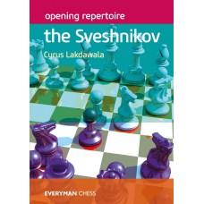 Opening Repertoire: The Sveshnikov - Cyrus Lakdawala (K-5860)