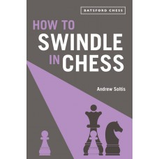 How to swindle in chess - Andrew Soltis (K-5863)
