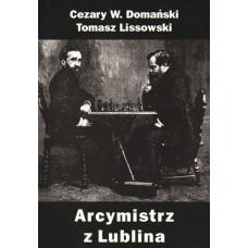 Arcymistrz z Lublina - C. Domański, T. Lissowski (K-5868)