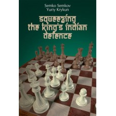 Squeezing the King's Indian Defence - Semko Semkov, Yuriy Krykun (K-5888)