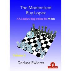 The Modernized Ruy Lopez – Część 2: A Complete Repertoire for White - Dariusz Swiercz (K-5970/2)