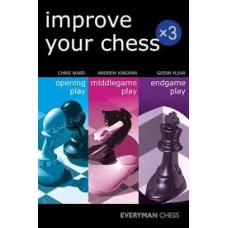 Chris Ward, Andrew Kinsman, Glenn Flear - Improve Your Chess x 3 ( K-5280 )