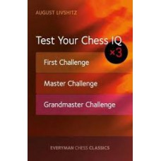 Livshitz August - Test Your Chess IQ x 3 ( K-5279 )