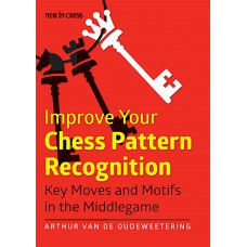 "A. Van De Oudeweetering - ""Improve Your Chess Pattern Recognition"" (K-5133/2)"