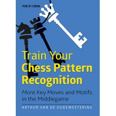 "A. Van De Oudeweetering - ""Train Your Chess Pattern Recognition"" (K-5133)"