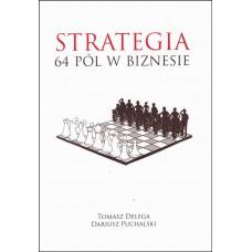 "Tomasz Delega, Dariusz Puchalski - ""Strategia 64 pól w biznesie"" ( K-5145 )"