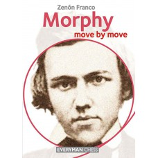 Zenon Franco - Morphy: Move by Move - (K-5155)