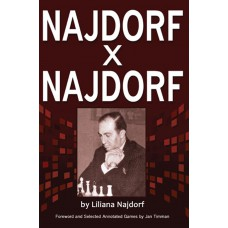 Liliana Najdorf - Najdorf x Najdorf A Chess Biography (K-5201)