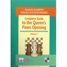A. Karpow, M. Kaliniczenko - Complete Guide to the Queen's Pawn Opening, cz. 1 - (K-5205)
