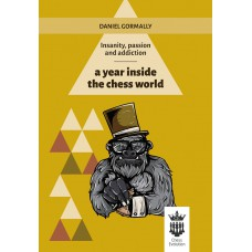 "D. Gormally - ""A Year Inside The Chess World"" (K-5208)"