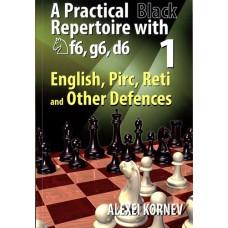 "Alexei Kornev - ""English, Pirc, Reti Practical Black Repertoire with Nf6, g6, d6"" Część 1 (K-5223)"