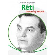 Thomas Engqvist - Reti: Move by Move Learn from the Games of a Chess Legend (K-5229)