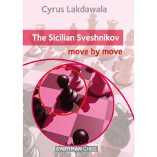 Cyrus Lakdawala - The Sicilian Sveshnikov. Essential Guidance and Training in The Sicilian Sveshnikov (K-5231)