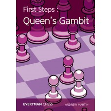 Andrew Martin - First Steps: The Queen's Gambit Key Ideas, Tricks and Traps (K-5232)