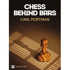 Carl Portman - Chess Behind Bars (twarda oprawa) (K-5272)