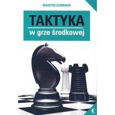 Taktyka w grze środkowej - Martin Surman (K-3547)