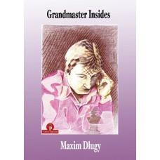Grandmaster Insides - Maxim Dlugy (K-5314)