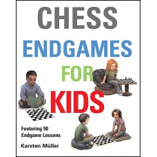 Chess Endgames for Kids - Karsten Müller (K-5325)