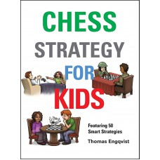 Chess Strategy for Kids - Thomas Engqvist (K-5329)