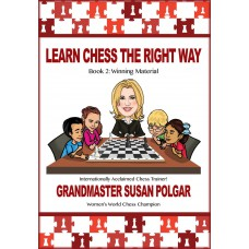 Learn Chess The Right Way. Book 2 - Winning Material - Susan Polgar (K-5349/2)
