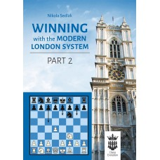 N. Sedlak - Winning With the Modern London System. Vol. 2 (K-5132/2)