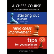 A Chess Course: From Beginner to Winner - B. Jacobs, M. De La Maza, M. Saddler (K-5371)