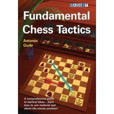 Fundamental Chess Tactics by Antonio Gude (K-5374)