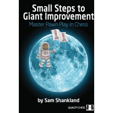 Small Steps to Giant Improvement - Sam Shankland (K-5382)
