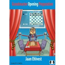 Jaan Ehlvest - Grandmaster Opening Preparation (K-5400)