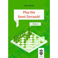 Play the Semi-Tarrasch! Część 2 - Tibor Károlyi (K-5432)