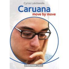 Cyrus Lakdawala - CARUANA:  Move by move (K-5566)
