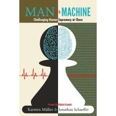Karsten Müller, Jonathan Schaeffer - Man vs. Machine (K-5571)