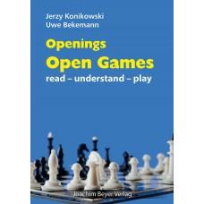 """Jerzy Konikowski, Uwe Bekemann - """"Openings: Open Games: Read-Understand-Play""""  (K-5621)"""