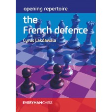 "Cyrus Lakdawala - ""Opening Repertoire: The French Defence"" (K-5625)"