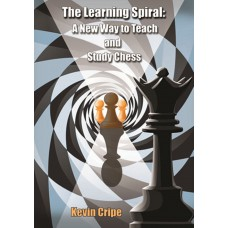 "Kevin Cripe - ""The Learning Spiral: A New Way to Teach and Study Chess"" (K-5629)"