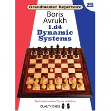 Boris Avrukh - Grandmaster Repertoire 2b - Dynamic Systems (K-5637)