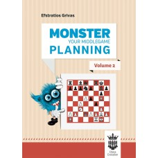 Efstratios Grivas - Monster Your Middlegame Planning - część 2 (K-5659/2)