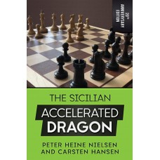 C. Hansen, P. Nielsen - The Sicilian Accelerated Dragon: 20th Anniversary Edition (K-5665)