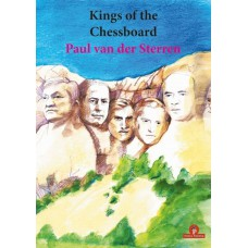 "Paul van der Sterren - ""Kings of the Chessboard"" (K-5670)"