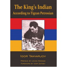 Igor Yanvarjov  - The King's Indian According to Tigran Petrosian (K-5685)