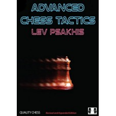Lev Psakhis  - Advanced Chess Tactics. Wydanie 2 (K-5731)