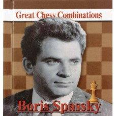 A. Kalinin - Boris Spassky - Great Chess Combinations - format kieszonkowy 9 x 8.7 cm (K-5744)