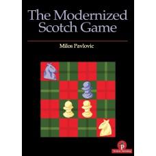 Milos Pavlovic - The Modernized Scotch Game: A Complete Repertoire for White and Black (K-5750)
